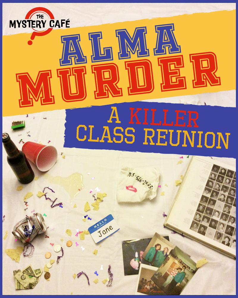 Alma Murder - A Killer Class Reunion